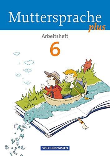 9783060629923: Muttersprache plus 6. Schuljahr. Arbeitsheft. Allgemeine Ausgabe
