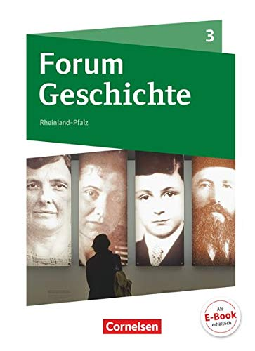 9783060640249: Forum Geschichte 03. Sch�lerbuch mit Online-Angebot. Gymnasium Rheinland-Pfalz