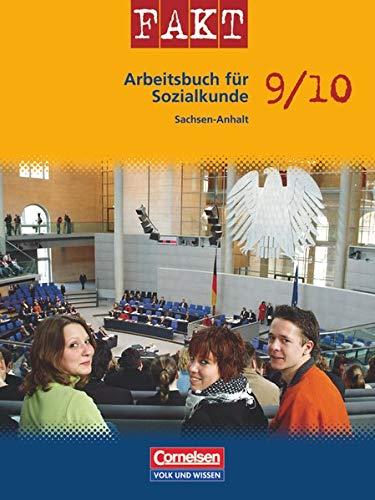 9783060641499: Fakt Sekundarstufe I 9./10. Schuljahr. Schülerbuch. Sozialkunde Sachsen-Anhalt