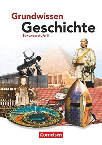 9783060641826: Grundwissen Geschichte. Sekundarstufe II. Schülerbuch