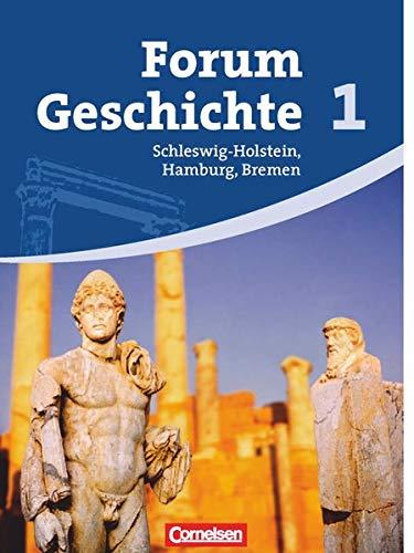 9783060642342: Forum Geschichte 1. Schülerbuch. Gymnasium Schleswig-Holstein, Bremen und Hamburg: Von der Vorgeschichte bis zum Ende des Mittelalters