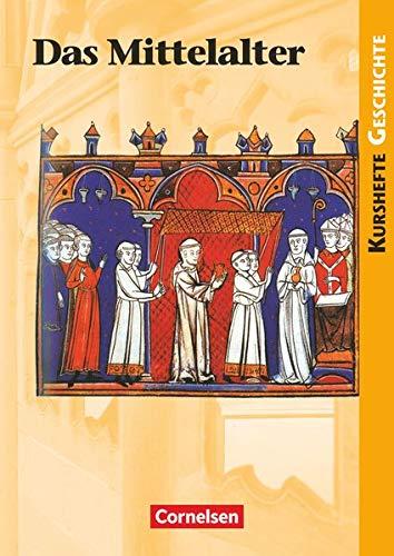 9783060642625: Kurshefte Geschichte. Schülerbuch. Mittelalter