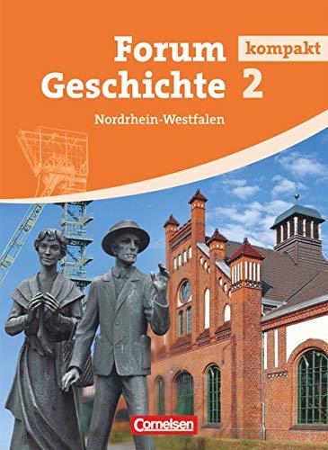 9783060643820: Forum Geschichte kompakt - Nordrhein-Westfalen: Forum Kompakt Geshichte. 2 Nordrhein-Westfalen. Per le Scuole superiori