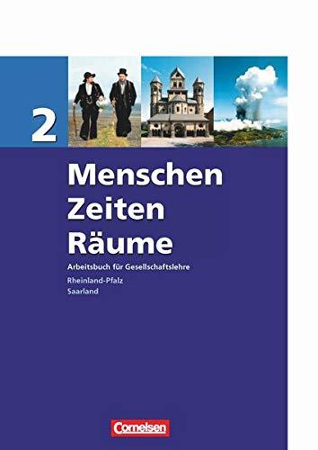 9783060644186: Menschen, Zeiten, Räume 2. 7./8. Schuljahr - Schülerbuch. Rheinland-Pfalz, Saarland: Arbeitsbuch für Gesellschaftslehre