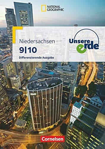 9783060644339: Unsere Erde 9./10. Schuljahr - Schülerbuch. Differenzierende Ausgabe Niedersachsen