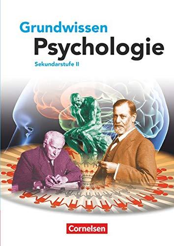 9783060644377: Grundwissen Psychologie - Sekundarstufe II. Schülerbuch