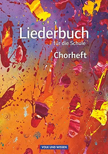 9783060644414: Liederbuch f�r die Schule. Chorheft �stliche Bundesl�nder und Berlin