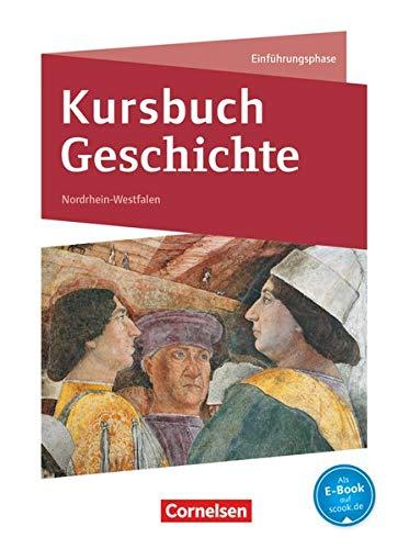 9783060644438: Kursbuch Geschichte Einführungsphase. Schülerbuch Nordrhein-Westfalen