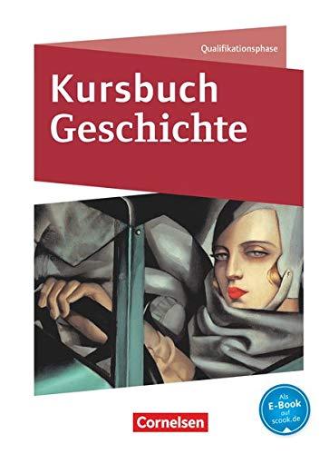 9783060644452: Kursbuch Geschichte Qualifikationsphase. Schülerbuch mit Online-Angebot. Nordrhein-Westfalen