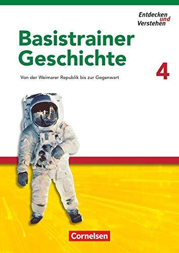 9783060644742: Entdecken und Verstehen. Basistrainer Geschichte 4: Von der Weimarer Republik bis zur Gegenwart. Arbeitsheft mit Lösungsheft