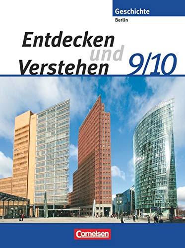9783060645480: Entdecken und Verstehen - Sekundarstufe I - Berlin - Neubearbeitung. 9./10. Schuljahr - Von der Reichsgründung bis zur Gegenwart