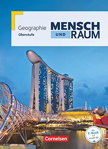 9783060645787: Mensch und Raum Oberstufe Gesamtband. Schülerbuch. Geographie Gymnasiale Oberstufe Nordrhein-Westfalen G8