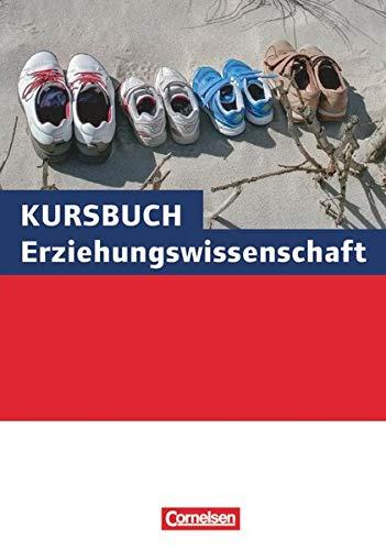 9783060646296: Kursbuch Erziehungswissenschaft. Schülerbuch