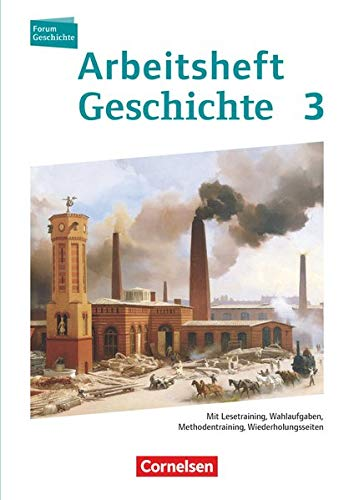 9783060646340: Forum Geschichte 03. Arbeitsheft. Vom Zeitalter des Absolutismus bis zum Ersten Weltkrieg