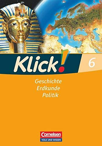 9783060646562: Klick! - Geschichte, Erdkunde, Politik - Östliche Bundesländer und Berlin. 6. Schuljahr - Schülerbuch