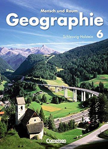 9783060646623: Geographie. Mensch und Raum 6. Schülerbuch. Hauptschule, Realschule, Gymnasium. Schleswig-Holstein