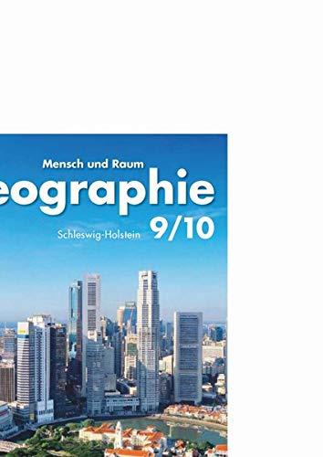 9783060646685: Geographie. Mensch und Raum 9/10. Schülerbuch. Hauptschule, Realschule, Gymnasium. Schleswig-Holstein