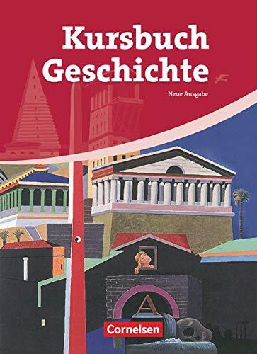 9783060647361: Kursbuch Geschichte. Von der Antike bis zur Gegenwart. Schülerbuch
