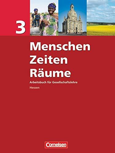 9783060647477: Menschen Zeiten Räume 3. Schülerbuch. Hessen. Neue Ausgabe