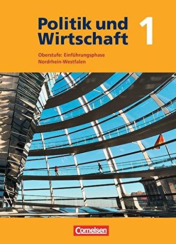 9783060649204: Politik und Wirtschaft 10. Schuljahr. Schülerbuch. Gymnasium Oberstufe Nordrhein-Westfalen