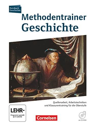9783060649389: Kursbuch Geschichte. Methodentrainer Geschichte Oberstufe: Schulerbuch mit CD-ROM