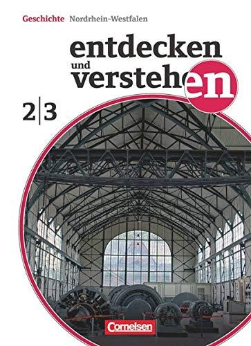 9783060649884: Entdecken und Verstehen 2/3: 7./8. Schuljahr. Schülerbuch Realschule und Gesamtschule Nordrhein-Westfalen: Vom Mittelalter bis zum Ersten Weltkrieg