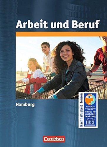 9783060651252: Arbeit / Wirtschaft Hamburg. Sekundarstufe I Gesamtband. Schülerbuch