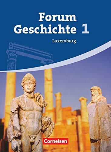 9783060651269: Forum Geschichte Luxemburg 01. Schülerbuch