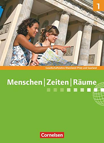 9783060651337: Menschen Zeiten Räume 1: 5./6. Schuljahr Schülerbuch. Rheinland-Pfalz und Saarland: Arbeitsbuch für Gesellschaftslehre