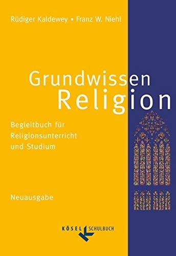 9783060653133: Grundwissen Religion. Neuausgabe