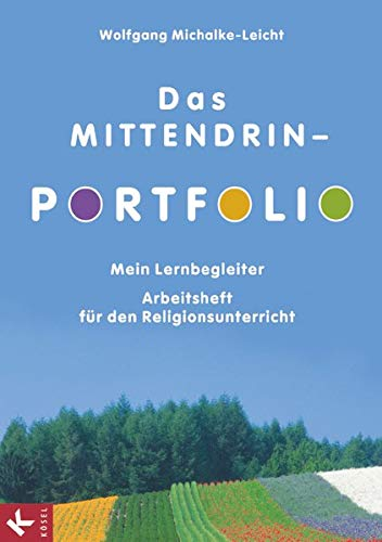 9783060653911: Das MITTENDRIN-Portfolio: Mein Lernbegleiter. Arbeitsheft f�r den Religionsunterricht