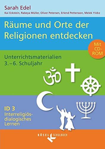 9783060655151: Interreligiös-dialogisches Lernen ID 03. Heilige Räume: Unterrichtsmaterialien für die Grundschule mit CD-ROM