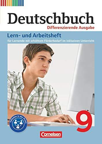 9783060680139: Deutschbuch 9. Schuljahr - Lern- und Arbeitsheft für Lernende mit erhöhtem Förderbedarf im inklusiven Unterricht. Zu allen differenzierenden Ausgaben: Arbeitsheft mit Lösungen