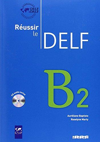 9783060695515: Réussir le DELF. B2. Livret mit CD: Europäischer Referenzrahmen