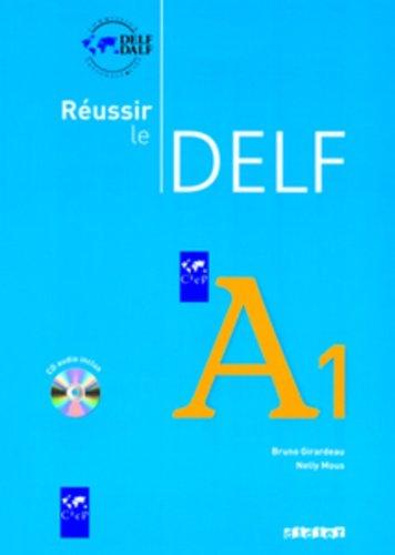 9783060695546: Reussir le DELF. Neubearbeitung: Reussir le DELF. A1. Livret mit CD: Europaischer Referenzrahmen