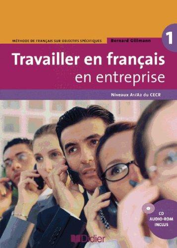 9783060695614: Travailler en français en entreprise. Niveau A1/A2. Livre élève