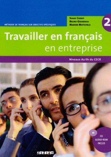 9783060695782: Travailler en français en entreprise Niveau A2/B1. Livre élève mit CD-Extra