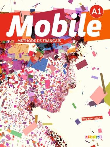 9783060695997: Mobile A1. Livre élève mit DVD-ROM (audio + vidéo)
