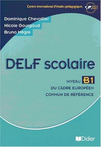 9783060696079: DELF scolaire Niveau B1 - Übungsbuch