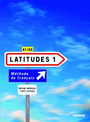 9783060697052: Latitudes Niveau A1/A2. Livre élève