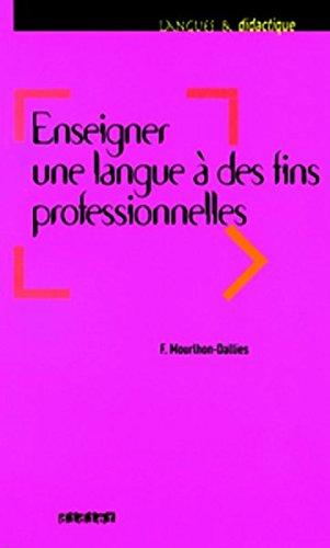 9783060697106: Langues et didactique - Enseigner une langue à des fins professionnelles