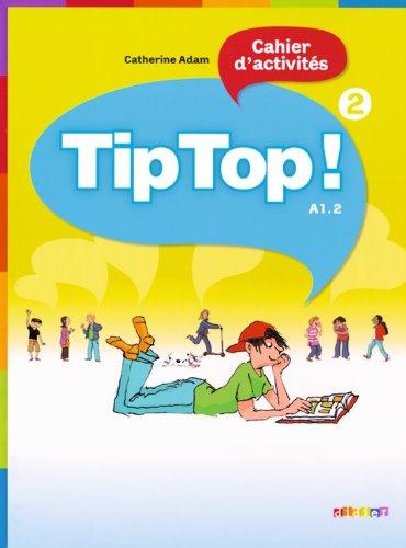 9783060697861: Tip Top! 2. Cahier d'activit�s. A1