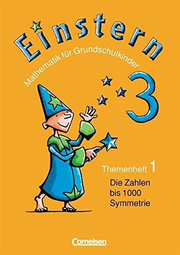 9783060802517: Einstern 3. Themenheft 1. Mathematik für Grundschulkinder: Die Zahlen bis 1000 - Symmetrie