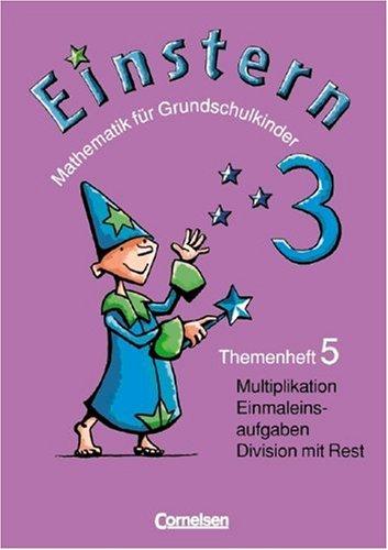 9783060802555: Einstern 3. Themenheft 5. Multiplikation und Division / Gewicht