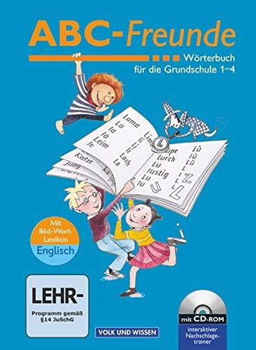 9783060802661: ABC-Freunde. Wörterbuch für die Grundschule 1-4: Mit Bild-Wort-Lexikon Englisch