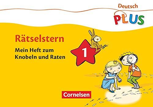 9783060804641: Deutsch plus Grundschule. Rätselstern 1. Schuljahr. Das Rätselheft 1: Mein Heft zum Knobeln und Raten. Arbeitsheft