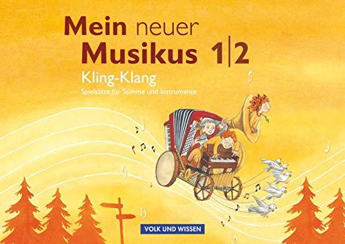9783060804672: Mein neuer Musikus 1./2. Schuljahr. Kling-Klang. Musizierheft: Einfache Spielsätze für Stimme und Instrumente