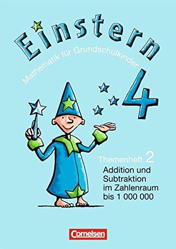 9783060805099: Einstern 4. Themenheft 2: Addition und Subtraktion im Zahlenraum bis 1000000 / Hohlma�e