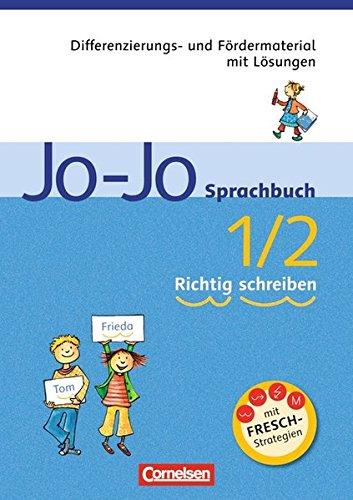 9783060805822: Jo-Jo Sprachbuch 1./2. Schuljahr - Richtig schreiben - Allgemeine Ausgabe und Ausgabe N: Differenzierungs- und Fördermaterial mit Lösungen