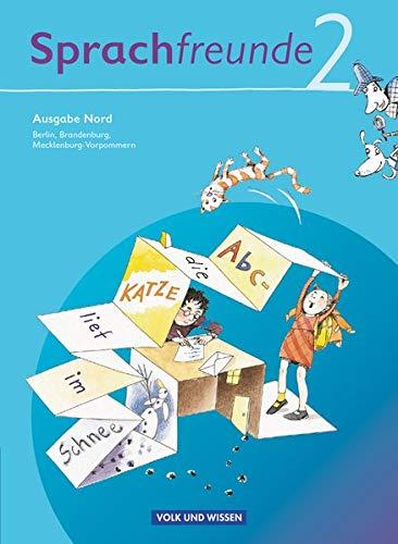 9783060807154: Sprachfreunde 2. Schuljahr. Sprachbuch. Ausgabe Nord (Berlin, Brandenburg, Mecklenburg-Vorpommern): Sprechen - Schreiben - Spielen. Berlin, Brandenburg, Mecklenburg-Vorpommern